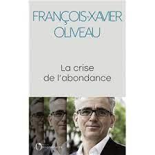 La crise de l'abondance - broché - François-Xavier Oliveau - Achat Livre ou  ebook | fnac
